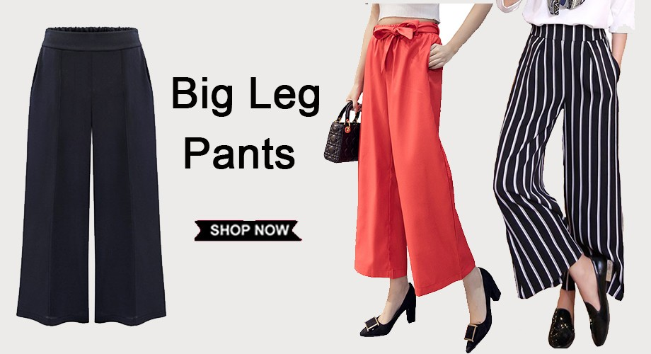 Big Leg Pants