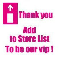 Thank you Add to Store List To be our VIP!