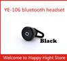 1pcs Universal Super Mini general mobile phone computer Wireless Bluetooth mono Bluetooth headset earphone for all phone YE-106